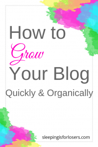 How to grow your blog quickly